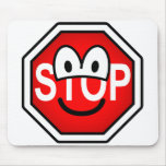 Stop sign emoticon   mousepad