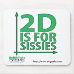 Mousepad - 2D For Sissies