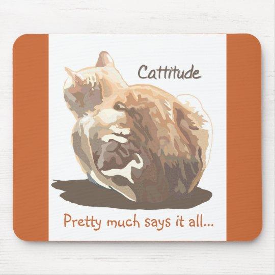 Mousepad- Cattitude Mouse Pad