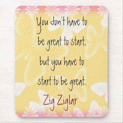 Mousepad de la Cita-Comenzar-motivación de Ziglar
