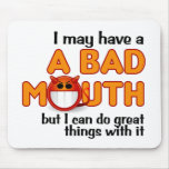 Mousepad de la mala boca alfombrillas de ratones