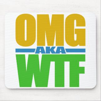 Mousepad del personalizado de OMG aka WTF
