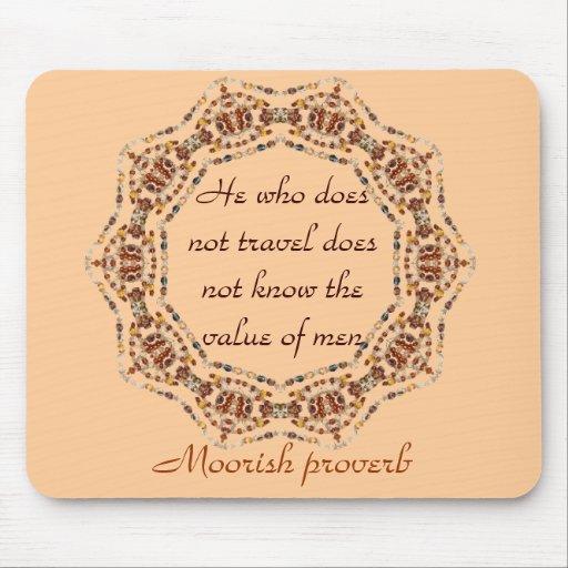Mousepad del proverbio del Moorish Alfombrillas De Ratón