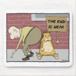 Mousepad divertido del gato: El extremo está cerca Alfombrillas De Ratones
