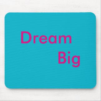 Mousepad Dream Big