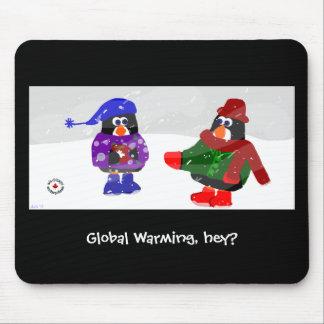 Mousepad - Global Warming, hey?