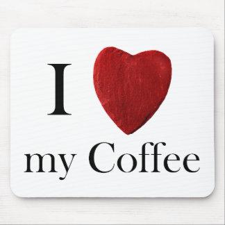 Mousepad i Coffee love my