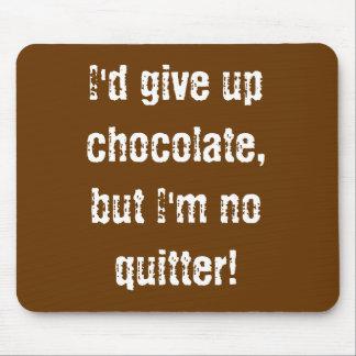 ¡Mousepad I daría para arriba el chocolate, pero n Tapetes De Raton