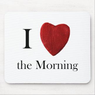 Mousepad i Morning love the