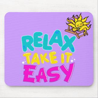 "mousepad ""relax take it easy"""