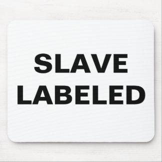 Mousepad Slave Labeled