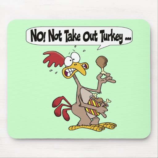 Mousepad - Thanksgiving Take Out Turkey