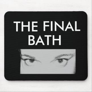 Mousepad THE FINAL BATH