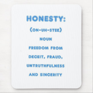 Mousepad with Honesty Design