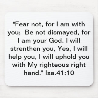 mousepad with Isa 41 10 Fear not for I am with