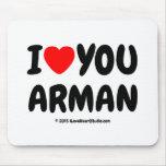 i [Love heart] you arman i [Love heart] you arman Mousepads