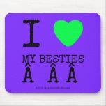i [Love heart]  my besties    i [Love heart]  my besties    Mousepads