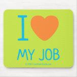 i [Love heart]  my job i [Love heart]  my job Mousepads