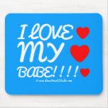 i love [Love heart]  my [Love heart]  babe!!!! [Love heart]  i love [Love heart]  my [Love heart]  babe!!!! [Love heart]  Mousepads