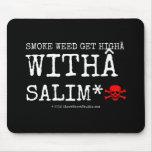 smoke weed get high with salim* [Skull crossed bones]  smoke weed get high with salim* [Skull crossed bones]  Mousepads