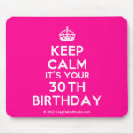 [Crown] keep calm it's your 30th birthday  Mousepads