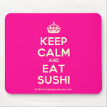 [Crown] keep calm and eat sushi  Mousepads