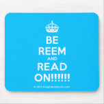 [Crown] be reem and read on!!!!!!  Mousepads