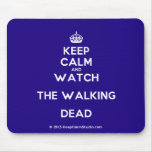 [Crown] keep calm and watch the walking dead  Mousepads