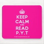 [Crown] keep calm and read p.y.t  Mousepads