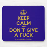 [Dancing crown] keep calm and don't give a fuck  Mousepads
