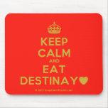 [Crown] keep calm and eat destinay♥  Mousepads