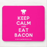 [Chef hat] keep calm and eat bacon  Mousepads