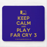 [Computer] keep calm and play far cry 3  Mousepads