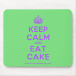 [Crown] keep calm and eat cake  Mousepads