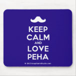 [Moustache] keep calm and love peha  Mousepads