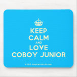 [Crown] keep calm and love coboy junior  Mousepads