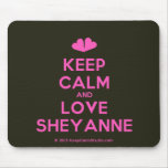 [Two hearts] keep calm and love sheyanne  Mousepads