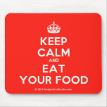 [Crown] keep calm and eat your food  Mousepads