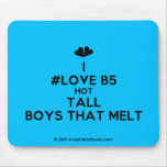 [Two hearts] i #love b5 hot tall boys that melt  Mousepads