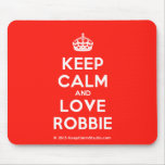 [Crown] keep calm and love robbie  Mousepads