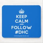 [Crown] keep calm and follow #dhc  Mousepads