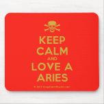 [Skull crossed bones] keep calm and love a aries  Mousepads