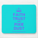 [Knitting crown] faith trust and pixie dust  Mousepads