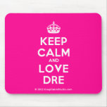 [Crown] keep calm and love dre  Mousepads