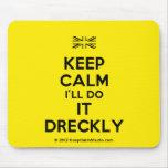 [UK Flag] keep calm i'll do it dreckly  Mousepads