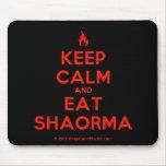 [Campfire] keep calm and eat shaorma  Mousepads