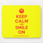 [Smile] keep calm and smile on  Mousepads