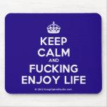 [Crown] keep calm and fucking enjoy life  Mousepads