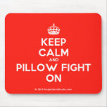 [Crown] keep calm and pillow fight on  Mousepads