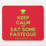 [Chef hat] keep calm and eat some pasteque  Mousepads